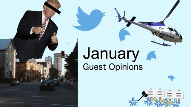 Guest Opinions: January in Retrospect