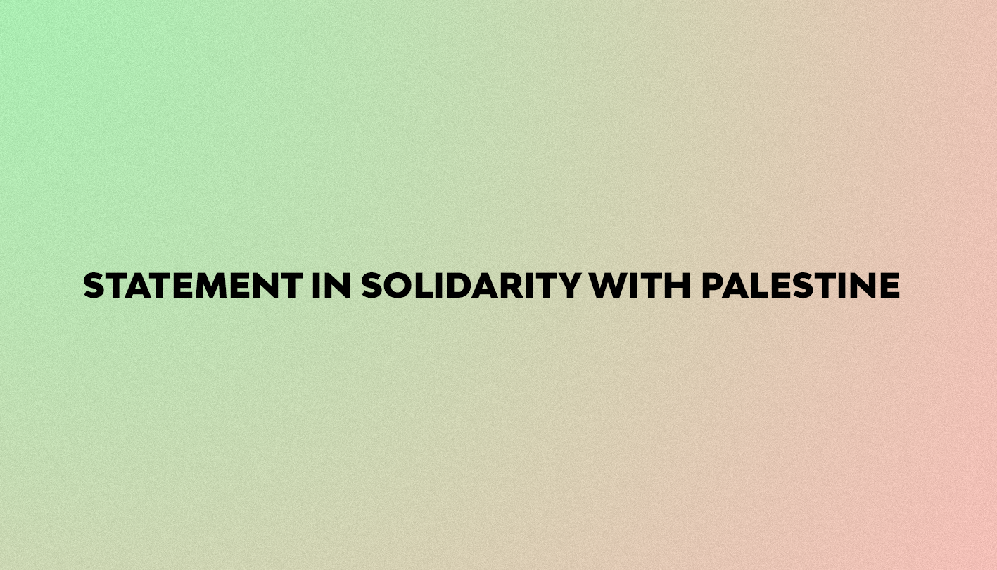 Statement In Solidarity With Palestine